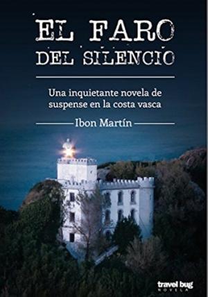 El faro del silencio - Ibon Martín