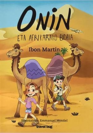 Onin eta Afrikarako bidaia - Ibon Martin